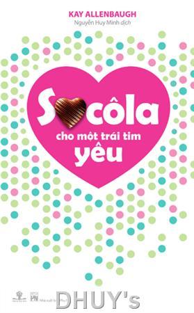 Sô-cô-la cho một trái tim yêu