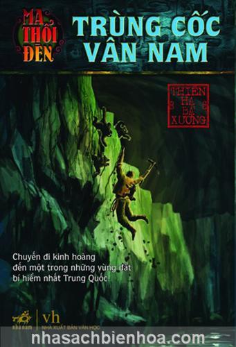 Ma thổi đèn 3: Trùng cốc Vân Nam