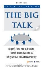 The fine art of the Big Talk  The fine art of the Big Talk