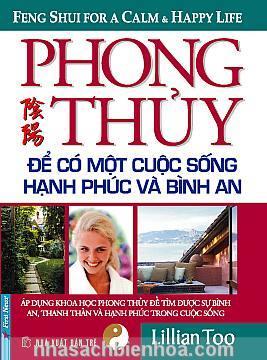Phong Thủy để có một Cuộc sống Hạnh phúc & Bình an  Phong Thuy de co mot Cuoc song Hanh phuc & Binh an