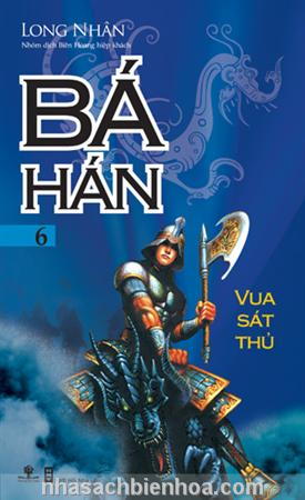 Bá Hán 6 - Vua sát thủ