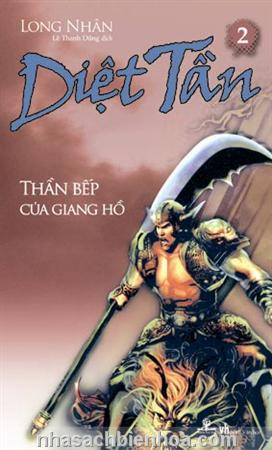 Diệt Tần 2 - Thần bếp của giang hồ