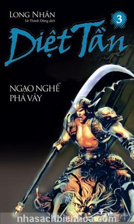 Diệt Tần 3 - Ngạo nghễ phá vây