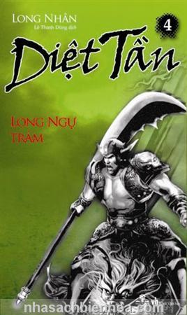 Diệt Tần 4 - Long Ngự Trảm