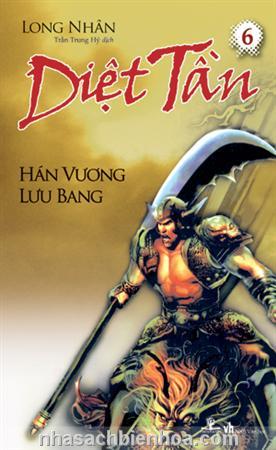 Diệt Tần 6 - Hán Vương Lưu Bang  Diet Tan 6 - Han Vuong Luu Bang