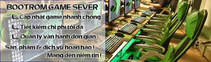 Giải Pháp Bootrom Game Server