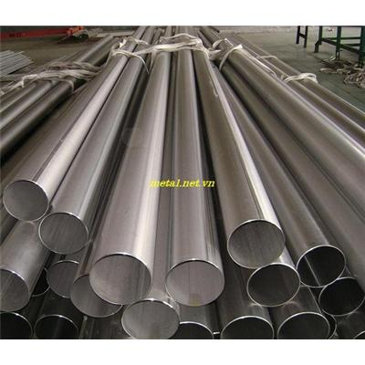 Ống hàn INOX 201, ống hàn INOX 304, ống hàn INOX 316, ống hàn INOX 316L