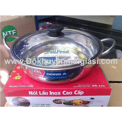 Nồi lẩu inox Đông Á nắp kính 26cm - Sữa Nutifood tặng - Ms: DAG-26D - Có hộp